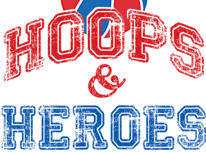 Hoops and Heroes is Back!